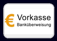 Vorkasse / Vorabüberweisung